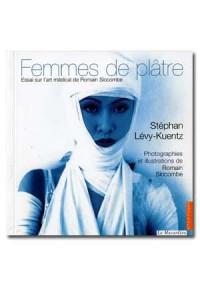 Femmes de plâtre