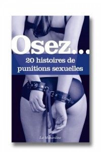 Osez... 20 histoires de punitions sexuelles