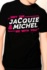 Tee-shirt May The Jacquie et Miche Be With You