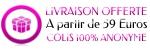 Livraison Offerte à partir de 59 Euros d'Achats - Colis Discret 100% Anonyme