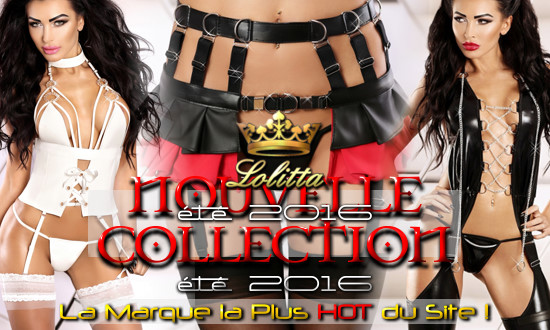 Nouvelle Collection Hot Lolitta !