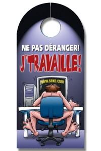 Affiche Pancarte de Porte Sexe J'Travaille