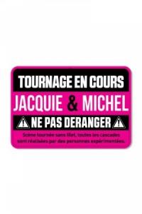 Plaque de Porte Jacquie & Michel Tournage en cours