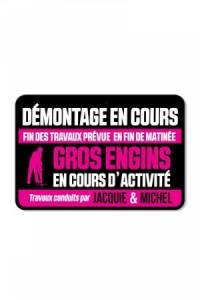Plaque de Porte Jacquie & Michel Démontage en cours