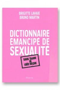 Dictionnaire émancipé de sexualité