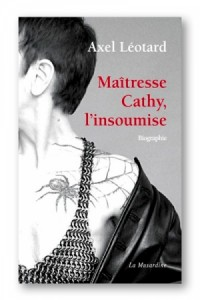 Maîtresse Cathy, l'insoumise