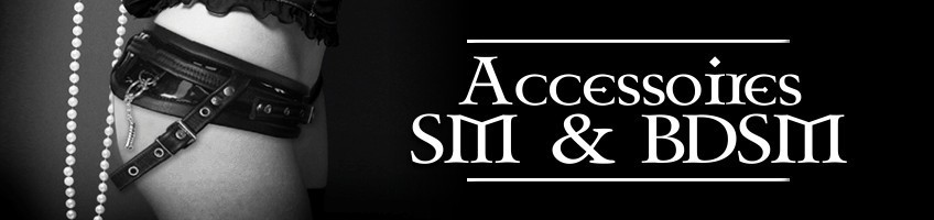 Accessoires SM